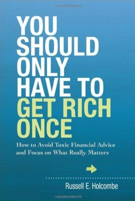 You should only have to get rich once book cover